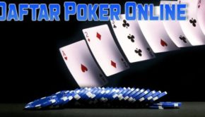 Cara Daftar Judi Poker Paling Mudah